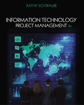 Information Technology Project Management 8th Edition by Kathy Schwalbe  PDF