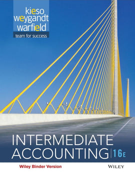 Intermediate Accounting  16 Edition  by Donald E. Kieso, PDF