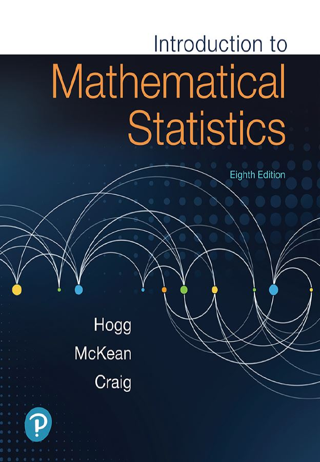 Introduction to Mathematical Statistics  8th Edition by Robert V. Hogg PDF