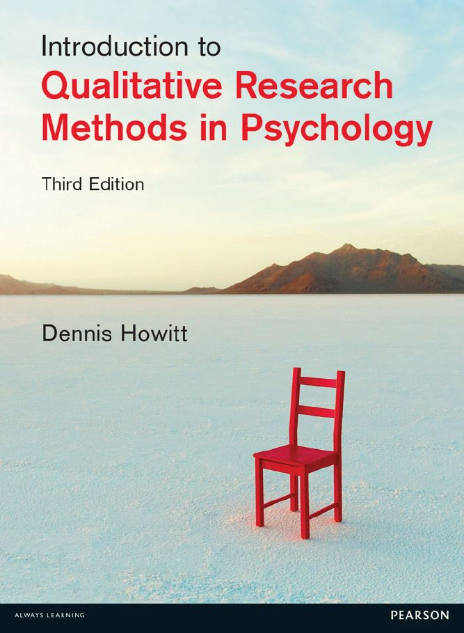Introduction to Qualitative Research Methods in Psychology 3rd Edition by Dennis Howitt  PDF