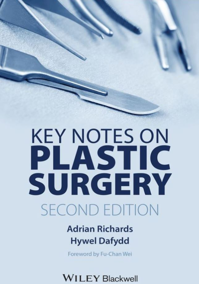 Key Notes on Plastic Surgery 2nd Edition by Adrian Richards PDF