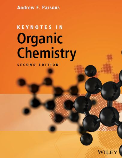 Keynotes in Organic Chemistry 2nd Edition by Andrew F. Parsons PDF