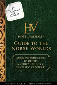 For Magnus Chase: Hotel Valhalla Guide to the Norse Worlds  by Rick Riordan Ebook - Books with Benefits