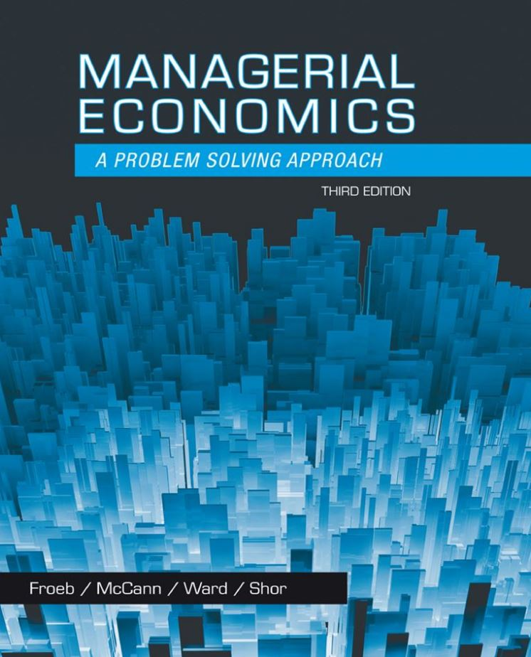 Managerial Economics 3rd Edition, Luke M. Froeb PDF
