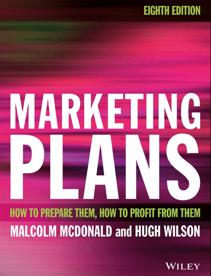 Marketing Plans: How to prepare them, how to profit from them 8th Edition by Malcolm McDonald  PDF