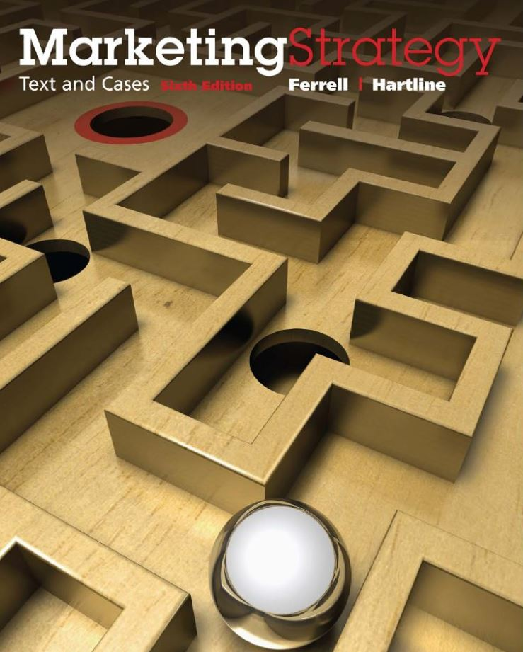 Marketing Strategy, Text and Cases 6th Edition by O. C. Ferrell PDF