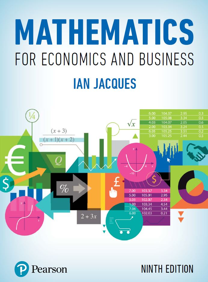 Mathematics for Economics and Business 9 Ed by Mr Ian Jacques PDF
