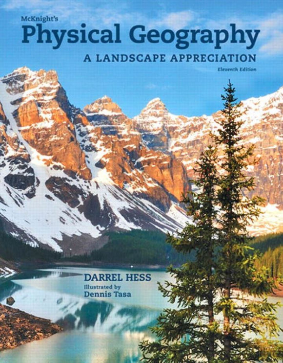 McKnight's Physical Geography: A Landscape Appreciation  11th Edition by Darrel Hess PDF - Books with Benefits