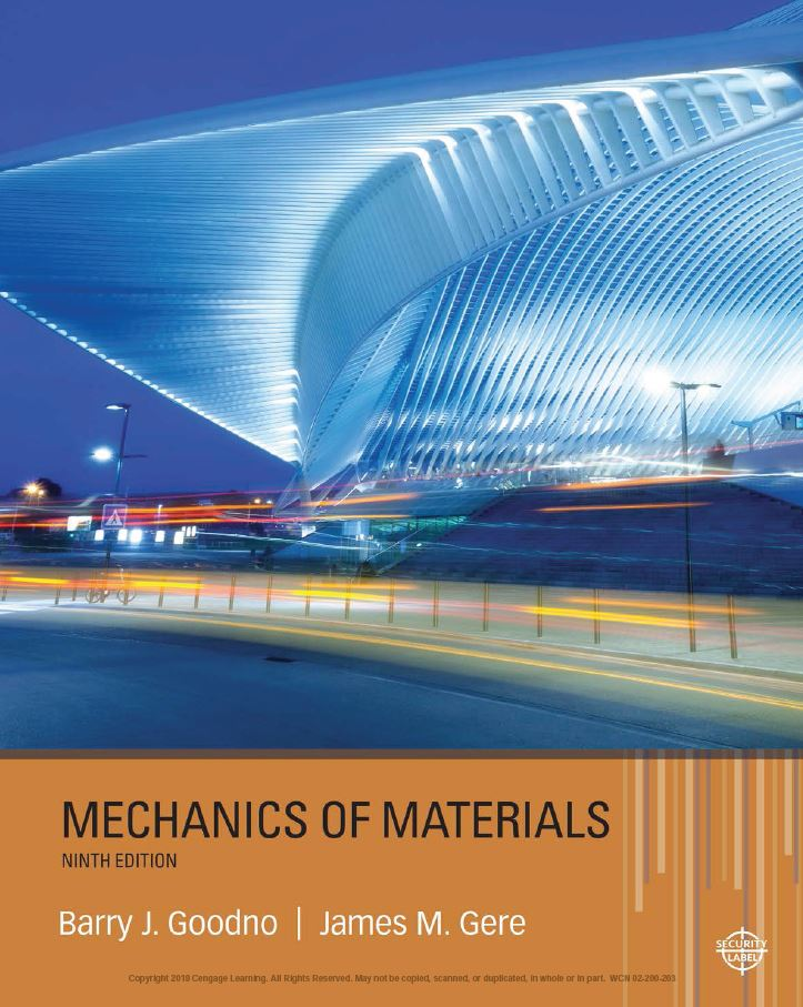 Mechanics of Materials 9th Edition by Barry J. Goodno PDF
