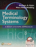 Medical Terminology Systems: A Body Systems Approach 8th Edition by Barbara A. Gylys PDF