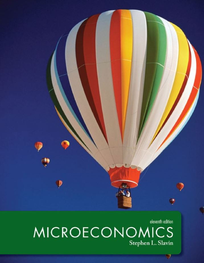 Microeconomics  11th Edition,  Edition by Slavin PDF