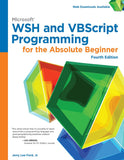Microsoft WSH and VBScript Programming for the Absolute Beginner,  4th Edition by Jr. Jerry Lee Ford PDF