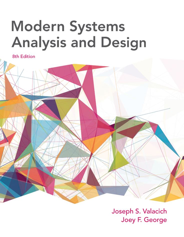 Modern Systems Analysis and Design 8th Edition by Joseph Valacich PDF