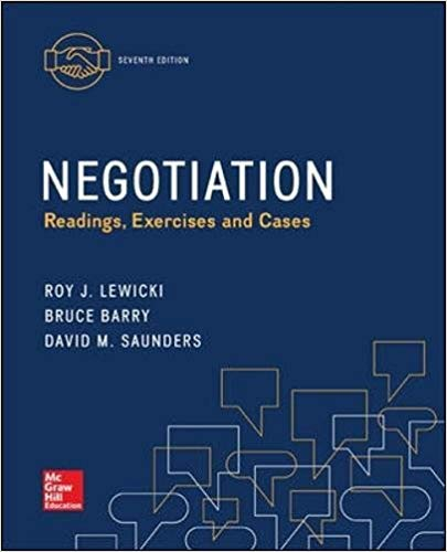 Negotiation: Readings, Exercises and Cases 7th  Edition by Roy J Lewicki Irving Abramowitz PDF