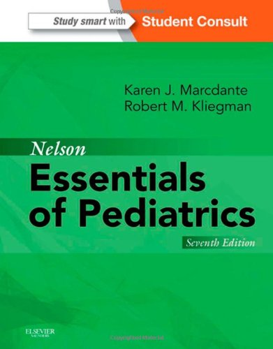 Nelson Essentials of Pediatrics, 7th Edition by By Karen Marcdante PDF - Books with Benefits