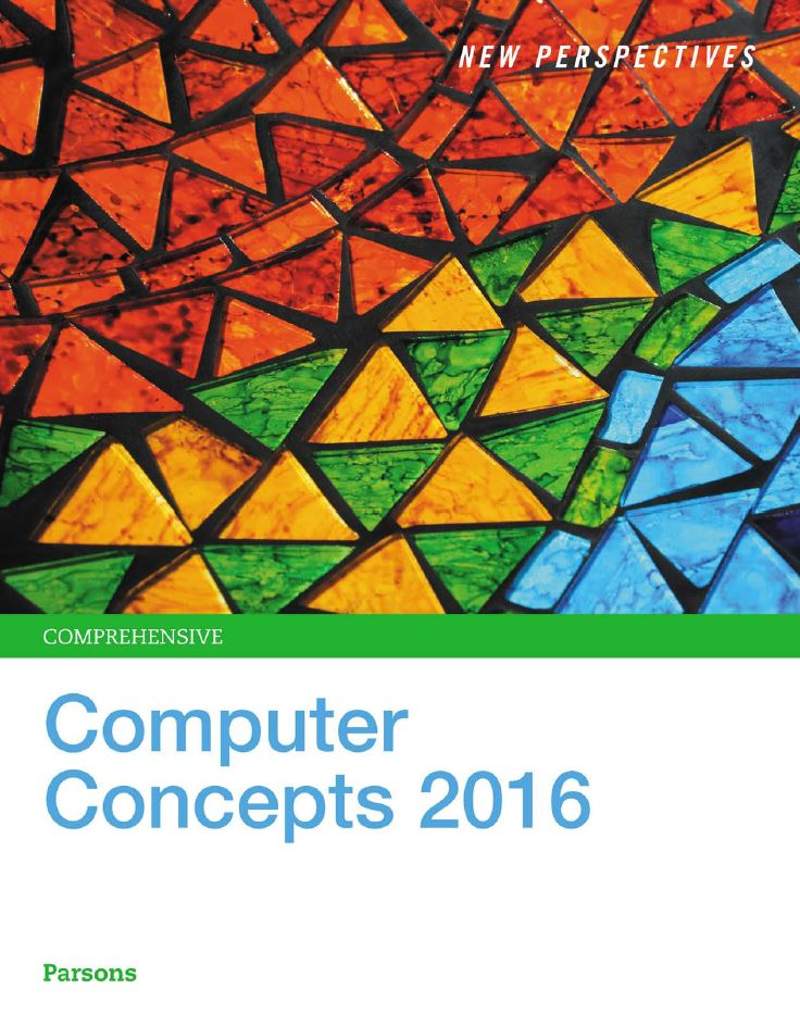New Perspectives Computer Concepts 2016 Enhanced, Comprehensive 19th Edition by June Jamrich Parsons  PDF
