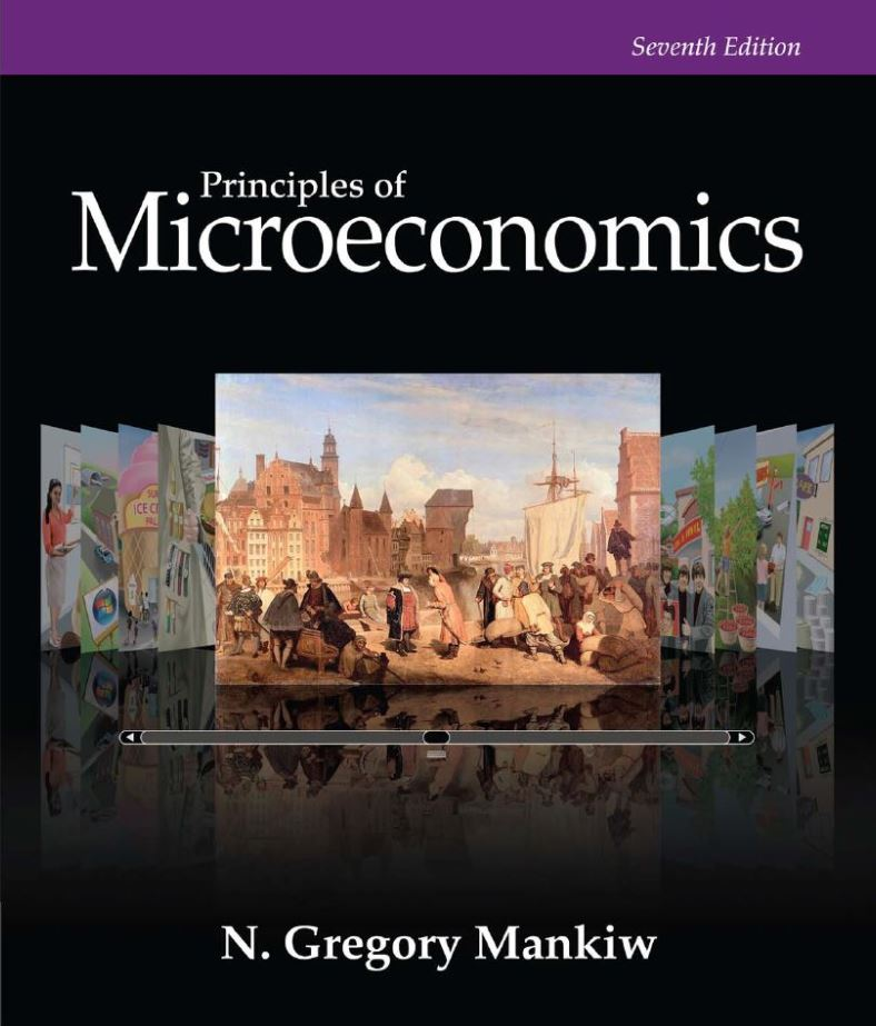 Principles of Microeconomics, 7th Edition by N. Gregory Mankiw PDF