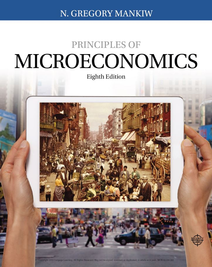 Principles of Microeconomics 8th Edition by N. Gregory Mankiw  PDF