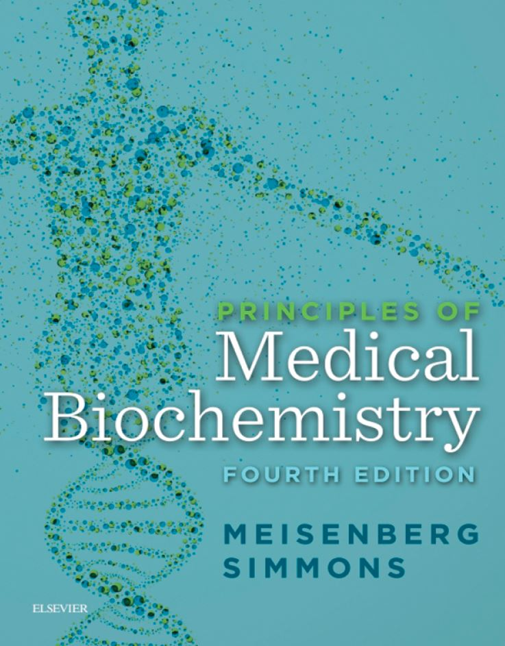 Principles of Medical Biochemistry 4th Edition,  by Gerhard Meisenberg PDF
