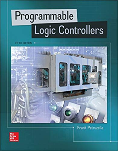 Programmable Logic Controllers 5th Edition by Frank D. Petruzella PDF