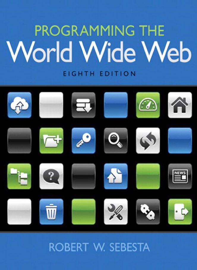 Programming the World Wide Web  8th Edition by Robert W. Sebesta  PDF