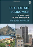 Real Estate Economics: A Point-to-Point Handbook  1st Edition by Nicholas G Pirounakis PDF