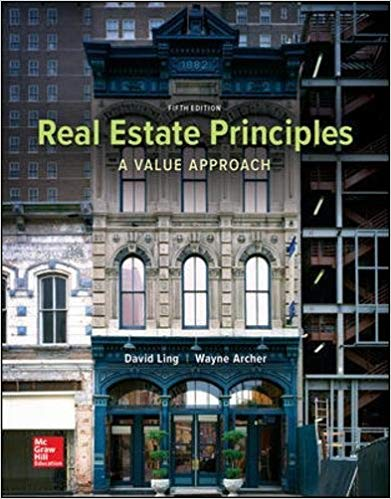 Real Estate Principles: A Value Approach  5th Edition by David C Ling  PDF