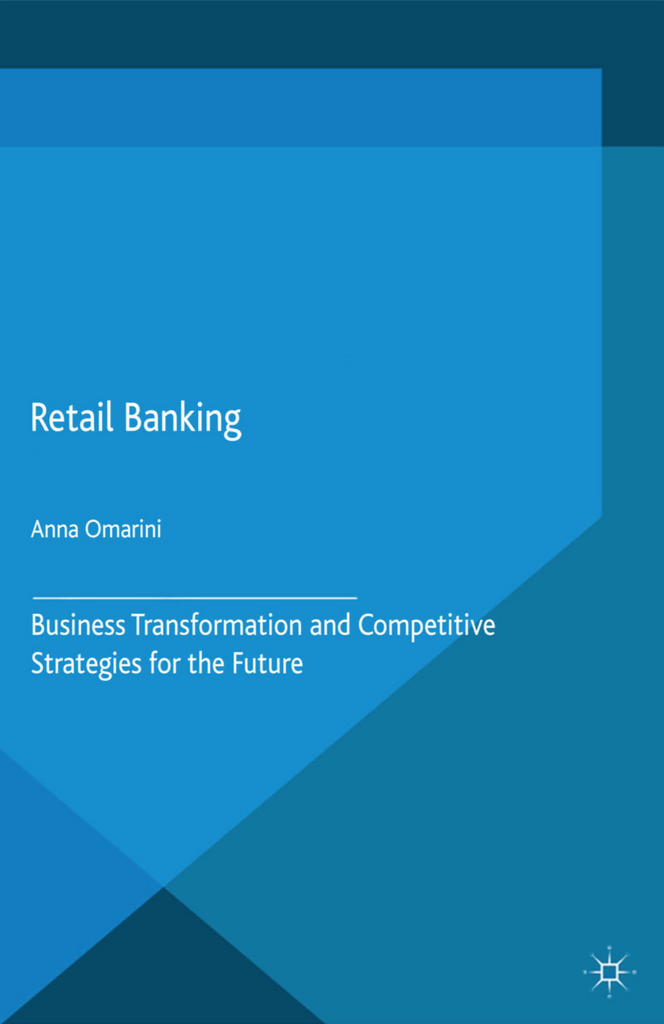 Retail Banking: Business Transformation and Competitive Strategies for the Future PDF