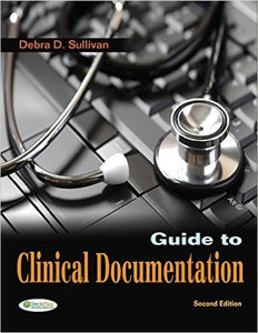 Guide to Clinical Documentation 2nd Edition (eBook eTextbook) - Books with Benefits