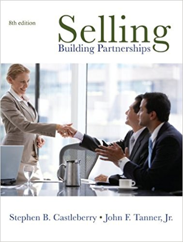 Selling: Building Partnerships 8th Edition by Stephen Castleberry Etextbook