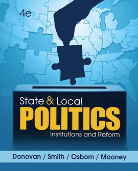State and Local Politics: Institutions and Reform 4th Edition by Todd Donovan  PDF