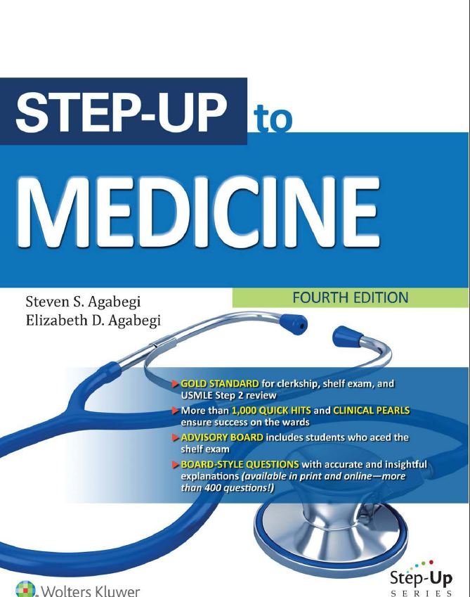 Step-Up to Medicine (Step-Up Series) 4th Edition by Steven S. Agabegi PDF