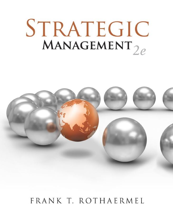 Strategic Management: Concepts 2nd Edition by Frank T. Rothaermel PDF
