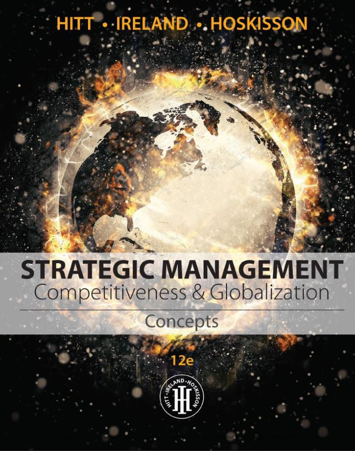 Strategic Management: Concepts and Cases: Competitiveness and Globalization  12th Edition by Michael A. Hitt PDF