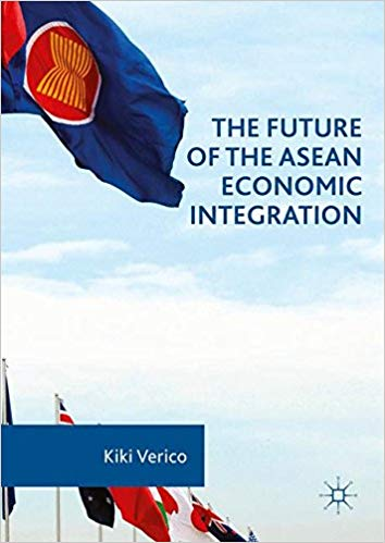 The Future of the ASEAN Economic Integration 1st ed. 2016 Edition by Kiki Verico  PDF
