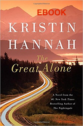 The Great Alone by Kristin Hannah EBOOK