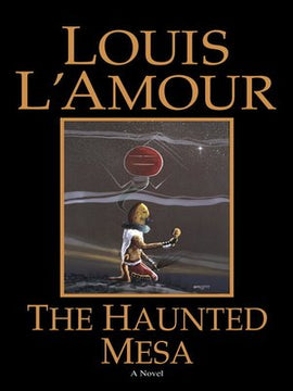 The Haunted Mesa: by Louis L'Amour Audiobook MP3