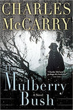 The Mulberry Bush  by Charles McCarry Ebook
