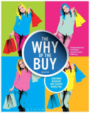 The Why of the Buy: Consumer Behavior and Fashion Marketing 2nd Edition by Patricia Mink Rath PDF