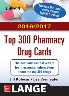 2016/2017 Top 300 Pharmacy Drug Cards 3rd Edition by Jill M. Kolesar  PDF