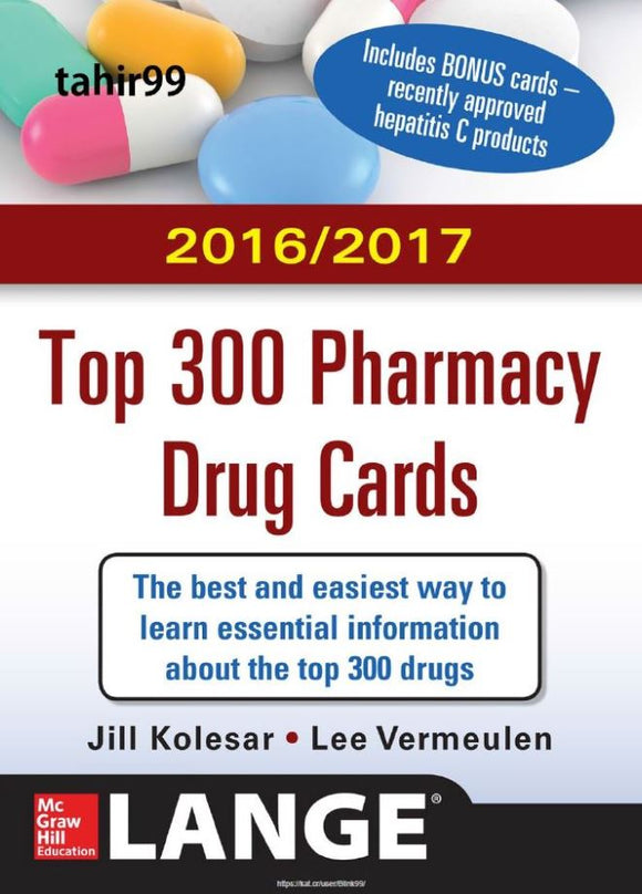 2016/2017 Top 300 Pharmacy Drug Cards 3rd Edition by Jill M. Kolesar  PDF - Books with Benefits