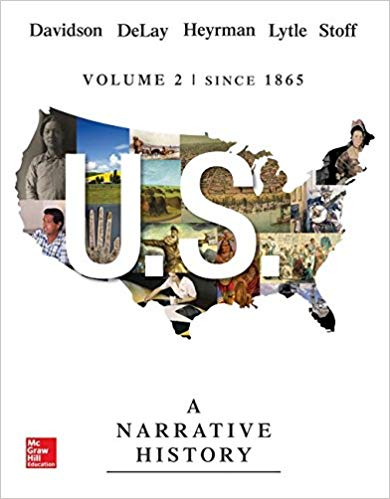 US: A Narrative History, Volume 2: Since 1865 7th Edition by James West Davidson PDF