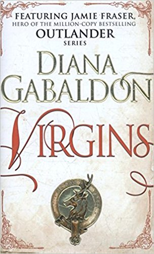 Virgins: An Outlander Novella by Diana Gabaldon Ebook