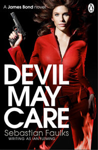Devil May Care by Sebastian Faulks Ebook - Books with Benefits