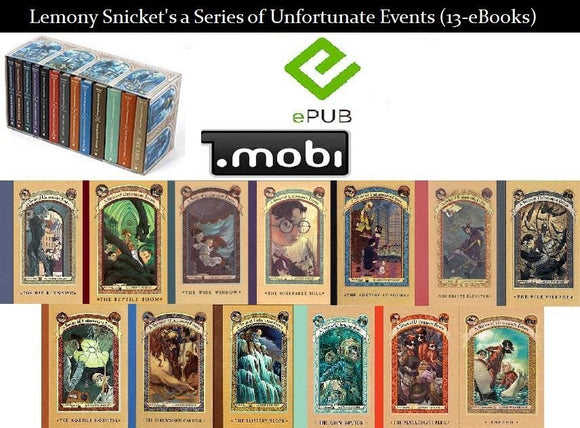 A Series of Unfortunate Events 1-13 by Lemony Snicket Ebooks - Books with Benefits