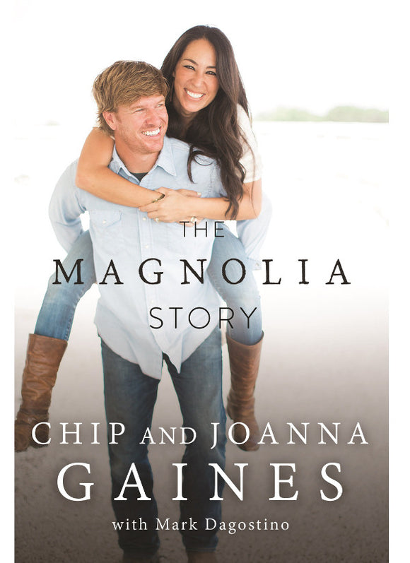 The Magnolia Story - Chip Gaines, Joanna Gaines (2016, EBOOK) - Free Shipping - Books with Benefits