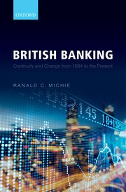 British Banking: Continuity and Change from 1694 to the Present 1st Edition by Ranald C. Michie PDF - Books with Benefits