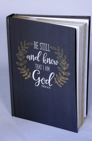 Prayer Journal-Be still and know that I am God!