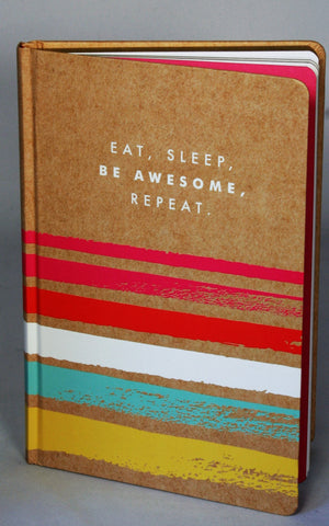 Journal- Eat. Sleep. Be Awesome. Repeat!