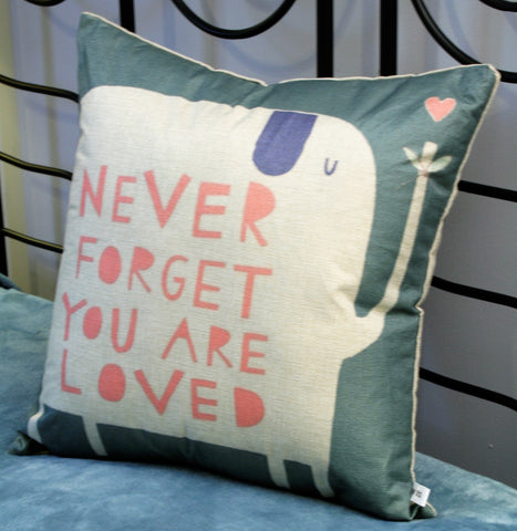 Throw Pillow Cover- Never forget you are loved!